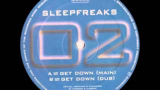 Sleepfreaks - Get Down (Dub Mix)