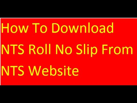 How To Download NTS Roll No Slip