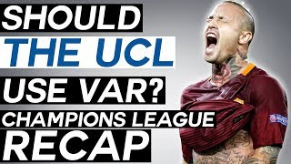 Should VAR Be Used in the CHAMPIONS LEAGUE? - UEFA Champions League Semi-Finals Review
