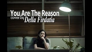 della firdatia you are the reason