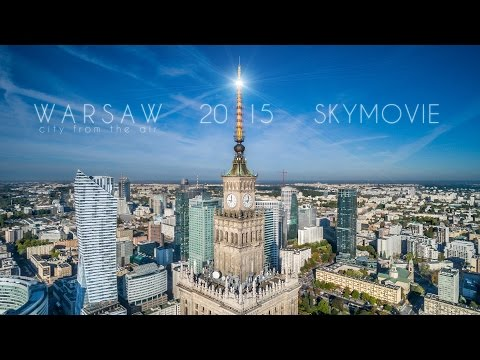 Warsaw 2015 Skymovie - Warszawa z lotu ptaka (4K)