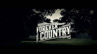 Forever Country: Artists of Then, Now, and Forever  2017
