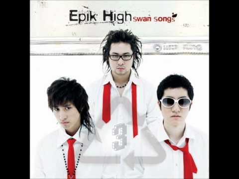 Epik High - Swan Song ft. TBNY