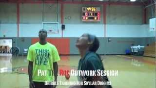 Pat The Roc Outwork Session: Dribble Training for Skylar Diggins