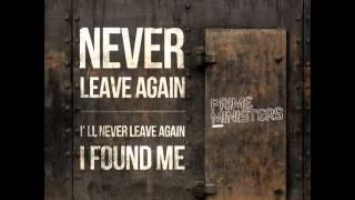 Watch Prime Ministers Never Leave Again video