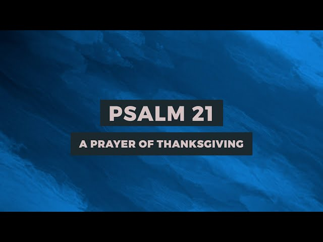 Psalm 21: A Prayer of Thanksgiving | Sam P. Chelladurai | Weekly Prayer | AFT Church | 20-Nov-2020