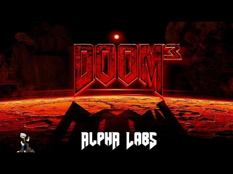 [2] Doom 3 - Alpha Labs - No Commentary