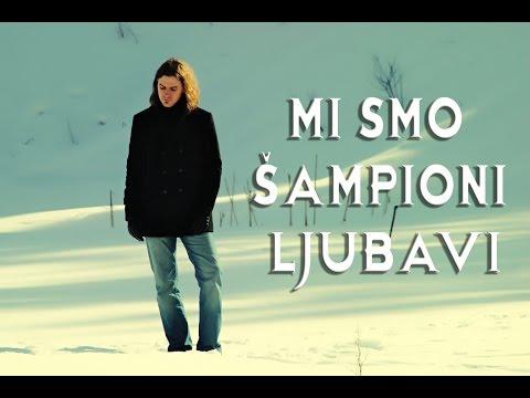 Max Hozić feat. Rade Šerbedžija - Mi smo šampioni ljubavi (Spot)