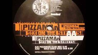 Pizzaman - Sex On The Streets (Pizzaman Club Mix).mp4