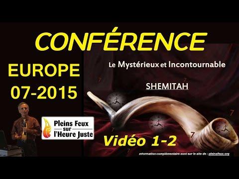 Dr Pierre Gilbert - Le Mystérieux et Incontournable SHEMITAH (Vidéo 1-2)