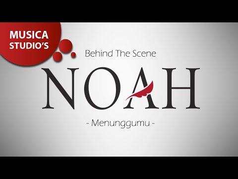 Cover Lagu Noah - Menunggumu Behind The Scene