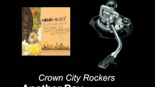 Watch Crown City Rockers Another Day video