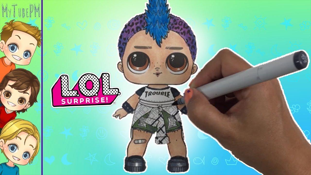 Lol Dolls Coloring Lol Punk Boi New Lol Punk Boy Lol Doll Punk Boi Brother Youtube