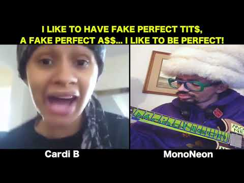 "MonoNeon & Cardi B - ""I LIKE TO BE PERFECT (TITS AND ASS)"""