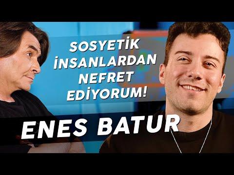 """ENES BATUR """"KOMPLEKSLERİM VARDI!"""""""