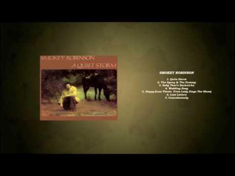 Smokey Robinson 'A Quiet Storm (Album)' Playlist