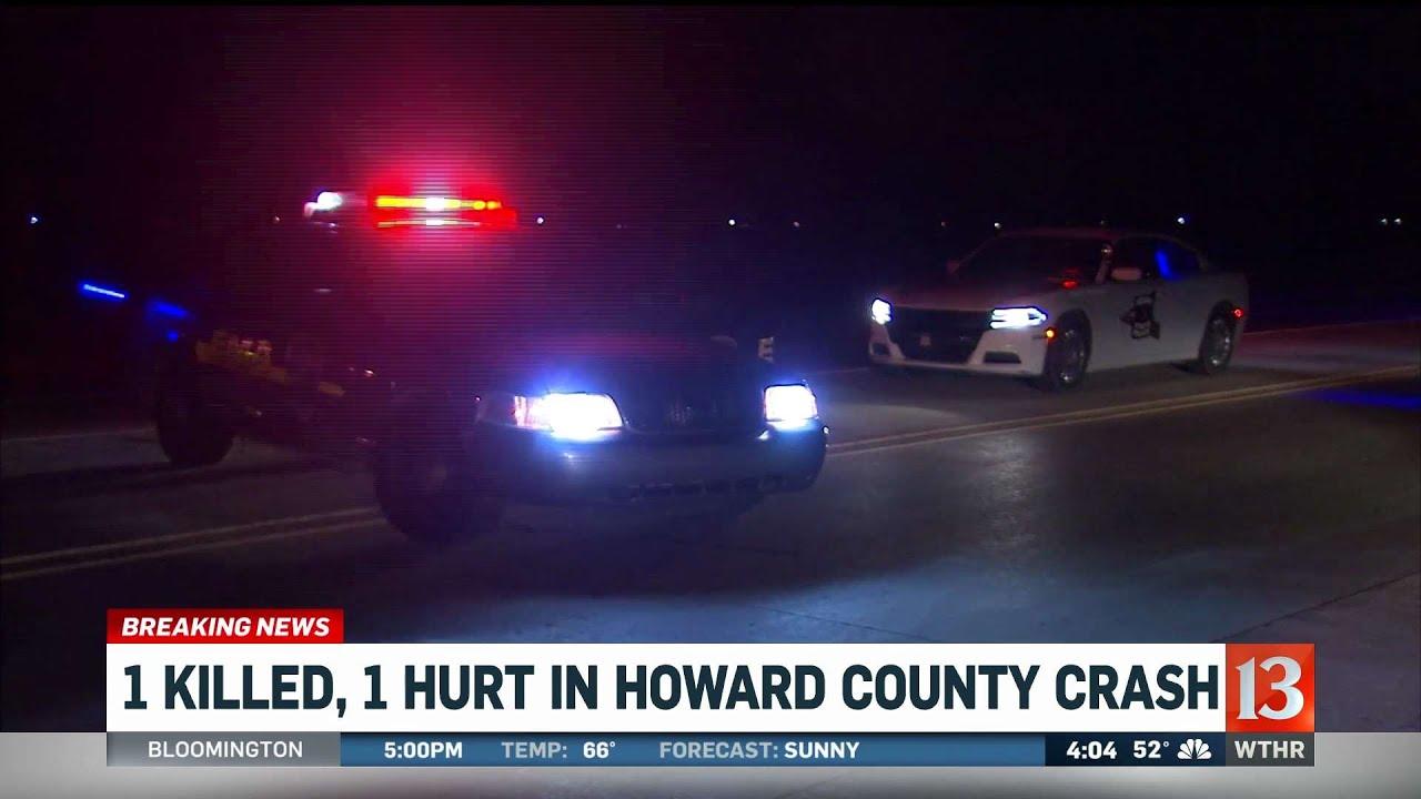 1 Killed, 1 Hurt in Howard Co  Crash