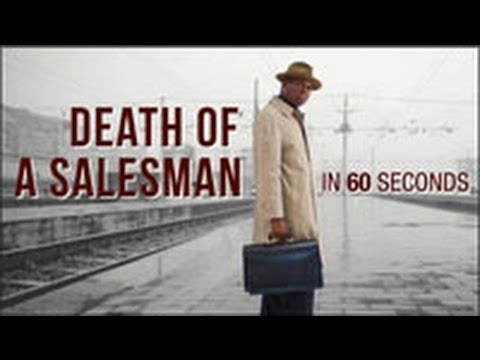 """Death of a Salesman"" in 60 Seconds"