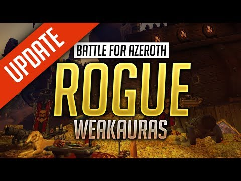 Rogue WeakAuras BFA Patch - FULLY CUSTOMIZABLE - Assassination, Outlaw And Subtlety