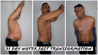 31 Day Water Fast Body Transformation Update - No Food For A Month