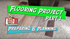 FLOORING VIDEO 1: INTRO Prepping For New Floor Installation