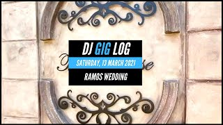DJ GIG LOG: #015​​ RAMOS WEDDING