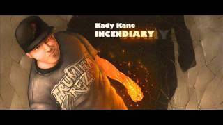 kady kane- every time
