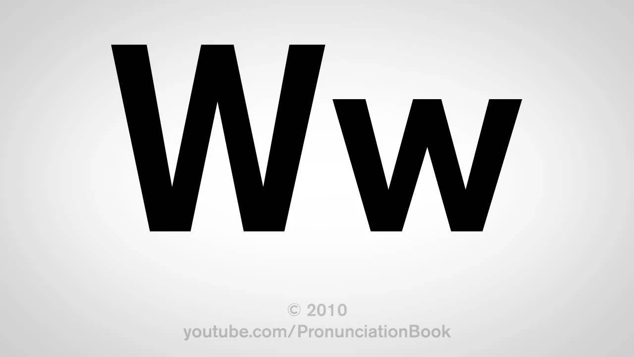 ����W��#��{��_BasicEnglish:HowtoPronouncetheLetterW-YouTube