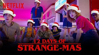 The Twelve Days of Strange-mas   Stranger Things   Netflix