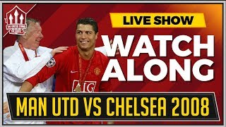 Manchester united vs chelsea 2008 champions league live watchalong