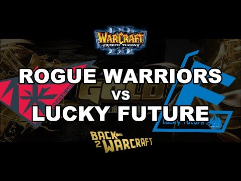 WC3 - GOLD Finals: RW Vs. Lucky Future (WB Semifinal)