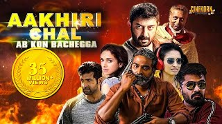 Aakhri Chaal Ab Kaun Bachega | south Indian movies dubbed in Hindi full movie 2019 new | arun vijay