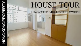 HOUSE TOUR - RENOVATED MID LEVELS LOWRISE IN GREAT LOCATION