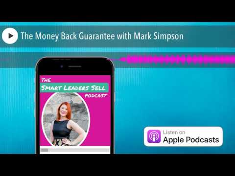 The Money Back Guarantee with Mark Simpson