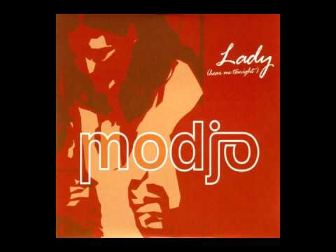 Modjo  Lady Hear Me Tonight Radio Edit HQ
