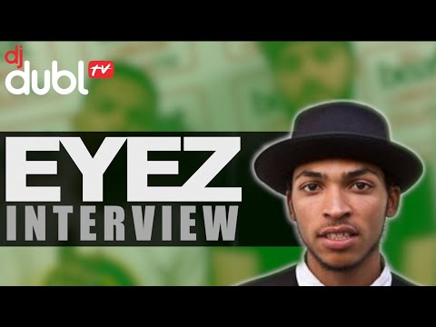 Eyez Interview - Music video with Mario Conte, sending for everyone, new mixtape & coming from Derby