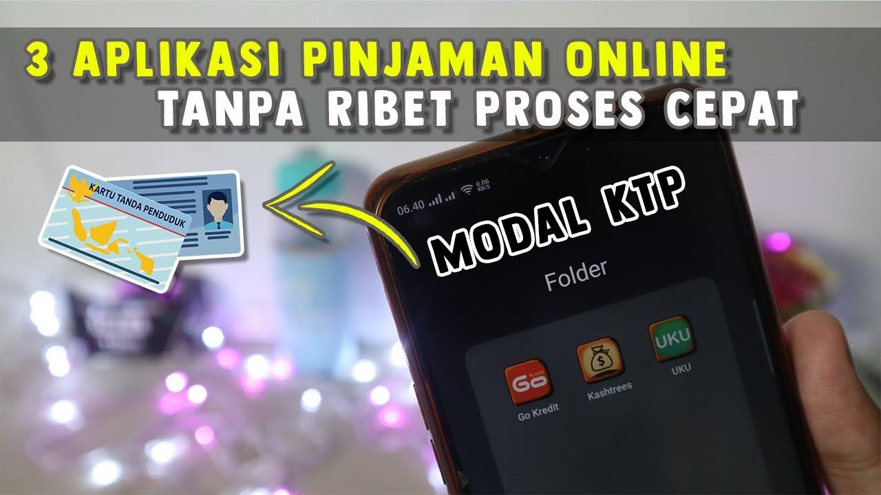 3 Aplikasi Pinjaman Online Cepat Cair Hanya Ktp Tanpa Ribet 2020