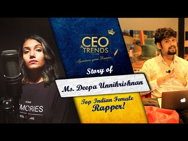India's Top female rapper | Story of Dee MC (Deepa Unnikrishnan)Trailer | CEO & Trends