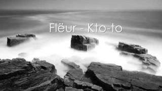 Download Flëur - Kto-to Mp3 and Videos
