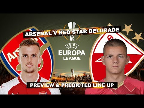 ARSENAL v RED STAR BELGRADE - LETS QUALIFY FROM THE GROUP - MATCH PREVIEW