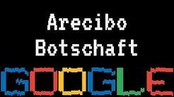 Arecibo Botschaft - Vor 44 Jahren wurde die Arecibo-Botschaft gesendet (Google Doodle)