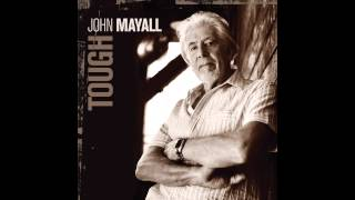 John Mayall - Nothing To Do With Love (Tough) ~ Audio