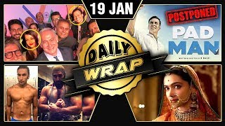 Padman Postpone, Aishwarya Rai - Vivek Oberoi Selfie Grab Headlines | Daily Wrap | 19th January 2018