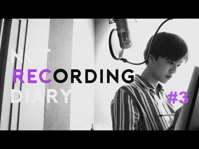 NCT RECORDING DIARY #3