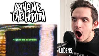 Metal Musician Reacts To Bring Me The Horizon | Ludens |