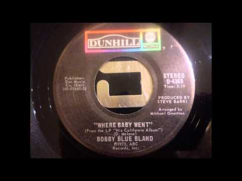 Bobby Blue Bland   Where Baby Went