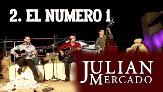 2. El Numero 1 - Julian Mercado [ En Vivo Desde Culiacan 2015 con Tololoche ]