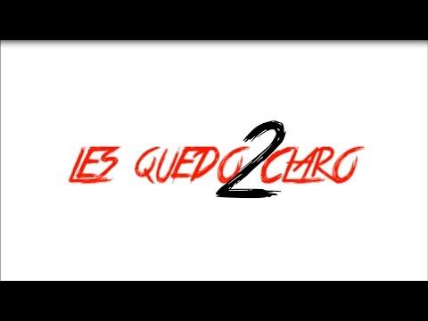 Les Quedo Claro 2 - Griser Nsr Ft. Toser,Zaiko & Nuco,Maniako,Neztor Mvl,Argos,Topirap,Push,Mr Sacra