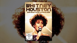 Whitney Houston - Das Ende eines Superstars