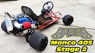 Manco 405 Stage 2 ~ 500hp Go Kart?!?!?!?!?! no